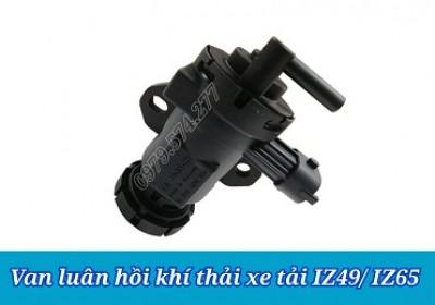 Van Luân Hồi Khí Thải IZ49, IZ65 - Phụ Tùng Đô Thành Chất Lượng