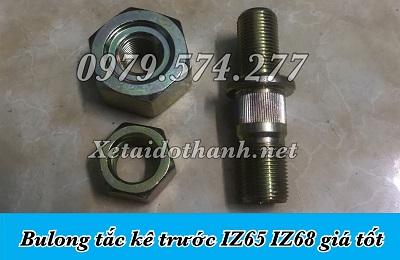 Bu Lông Tắc Kê Trước IZ65 IZ68S Giá Tốt - Phụ Tùng Đô Thành