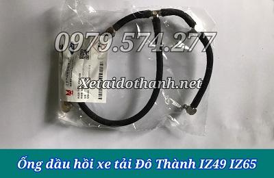 Ống Dầu Hồi Xe Tải IZ49 IZ65 Giá Tốt - Phụ Tùng Đô Thành